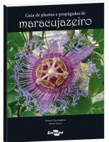 Um livro inédito sobre a cultura do maracujá