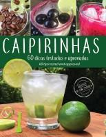Livro conta tudo sobre o drink mais famoso do Brasil: a caipirinha