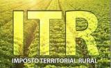 Produtores já podem fazer a declaração do Imposto sobre a Propriedade Rural