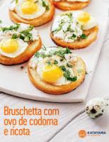 Receita –  Bruschetta com ovo de codorna para as crianças
